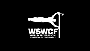 WSWCF(WORLD STREET WORKOUT&CALISTHENICS FEDERATION)とは?