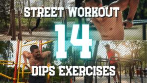 ストリートワークアウトのディップス系トレーニング