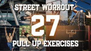 ストリートワークアウトのプルアップ系トレーニング